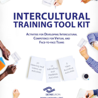 Intercultural Training Toolkit: Activities for Developing Intercultural Competence for Virtual and Face-to-face Teams